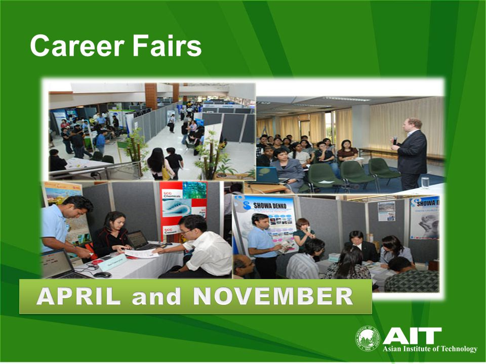 Location Career Center and Student Affairs Unit Ground Floor, AIT Administration Building Tel: 02-524-5006, 02-524-6744 Email: student-affairs@ait.asiastudent-affairs@ait.asia careercenter@ait.asia internshipdesk@ait.asia URL : www.careercenter.ait.asia : At AIT (Career Center) www.careercenter.ait.asia