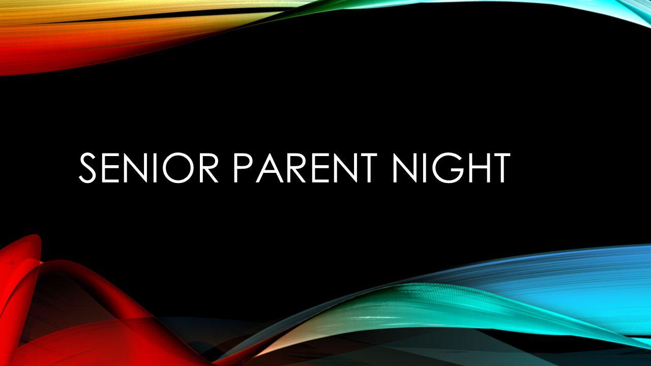 SENIOR PARENT NIGHT