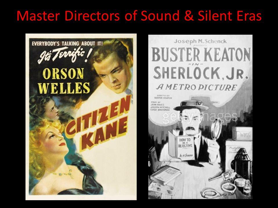 Master Directors of Sound & Silent Eras