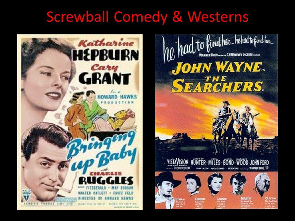 Screwball Comedy & Westerns