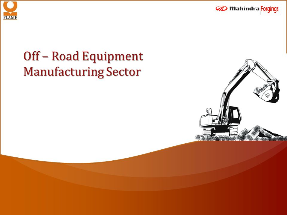 Off – Road Equipment Manufacturing Sector