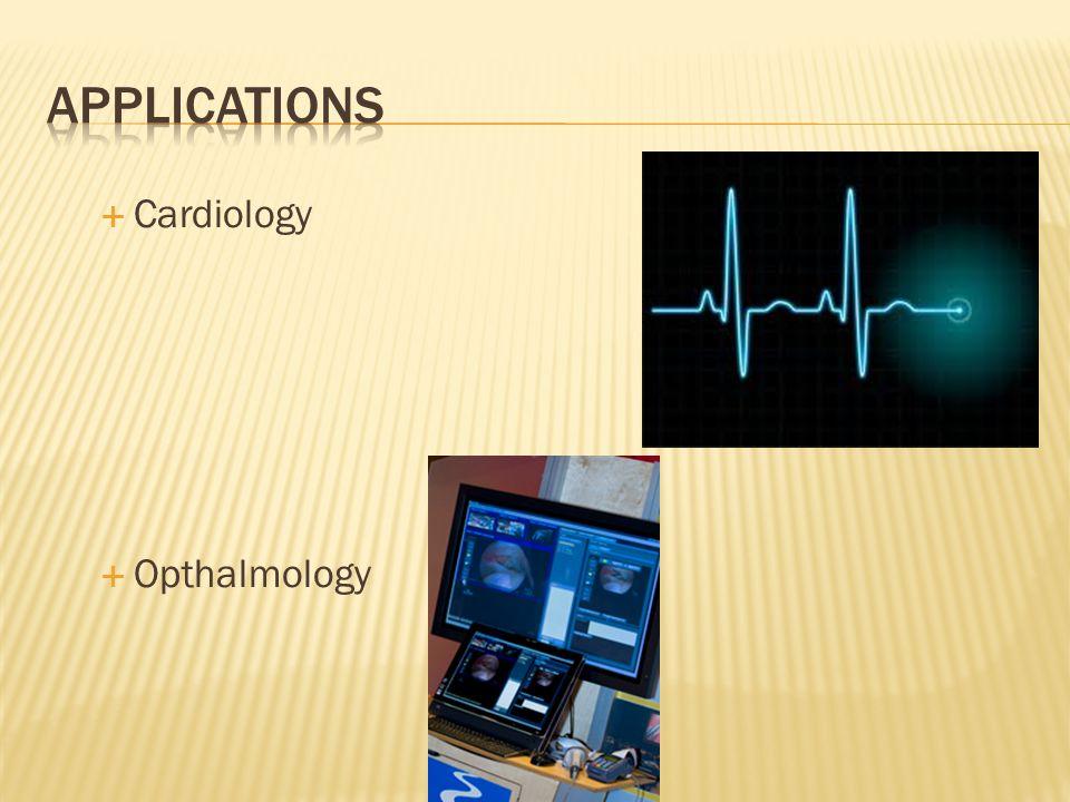  Cardiology  Opthalmology