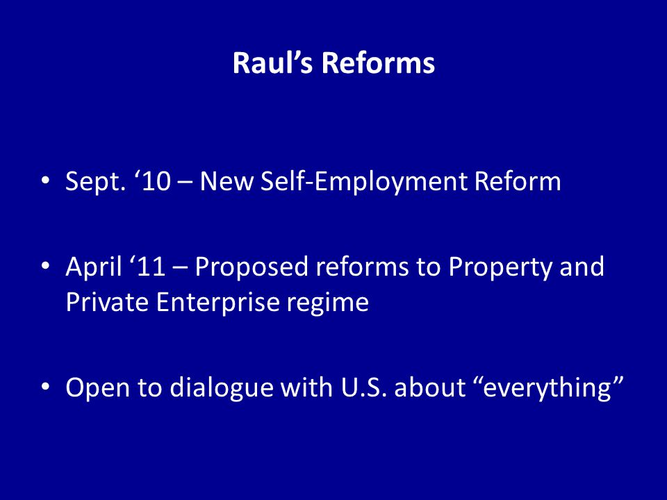 Raul's Reforms Sept.