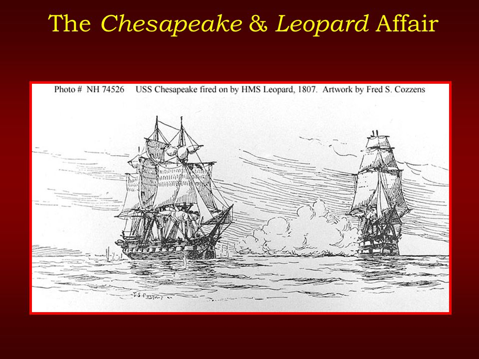 The Chesapeake & Leopard Affair