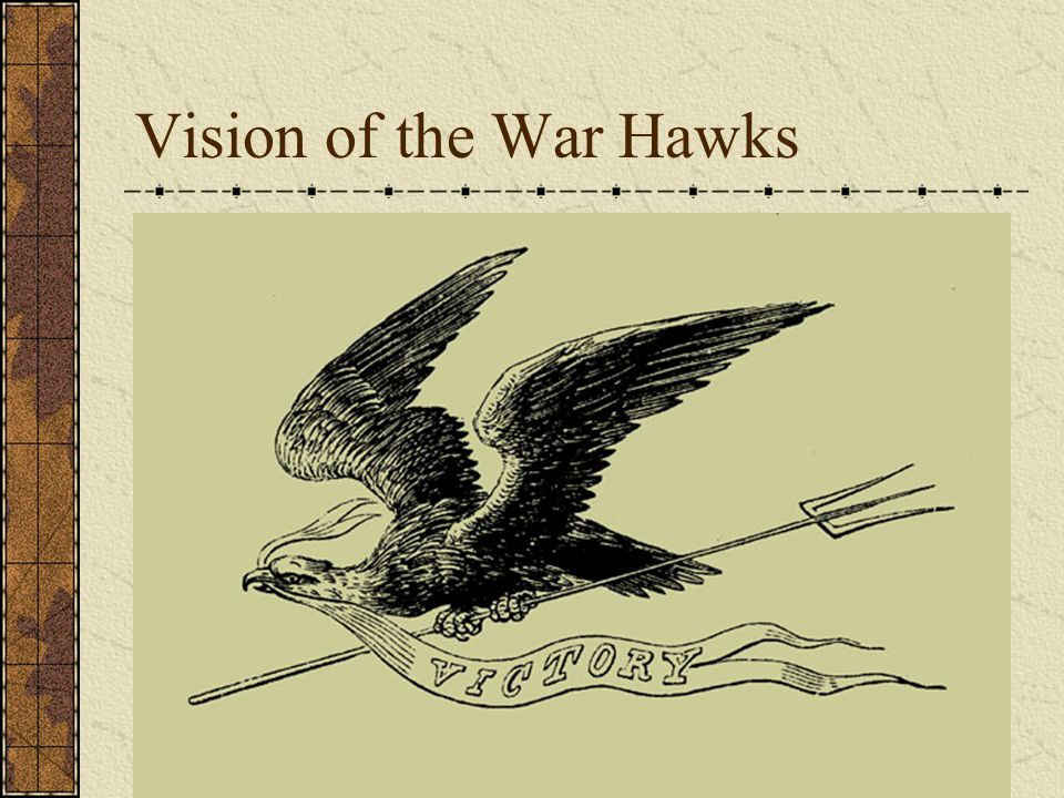 Vision of the War Hawks