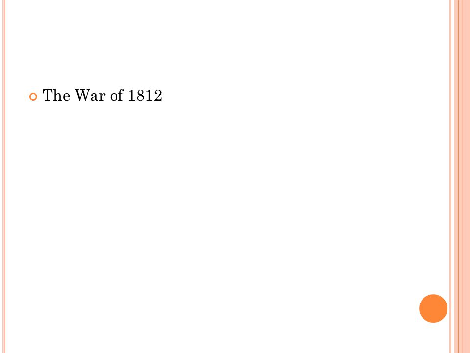What advantage did the United States enjoy at the beginning of the War of 1812.