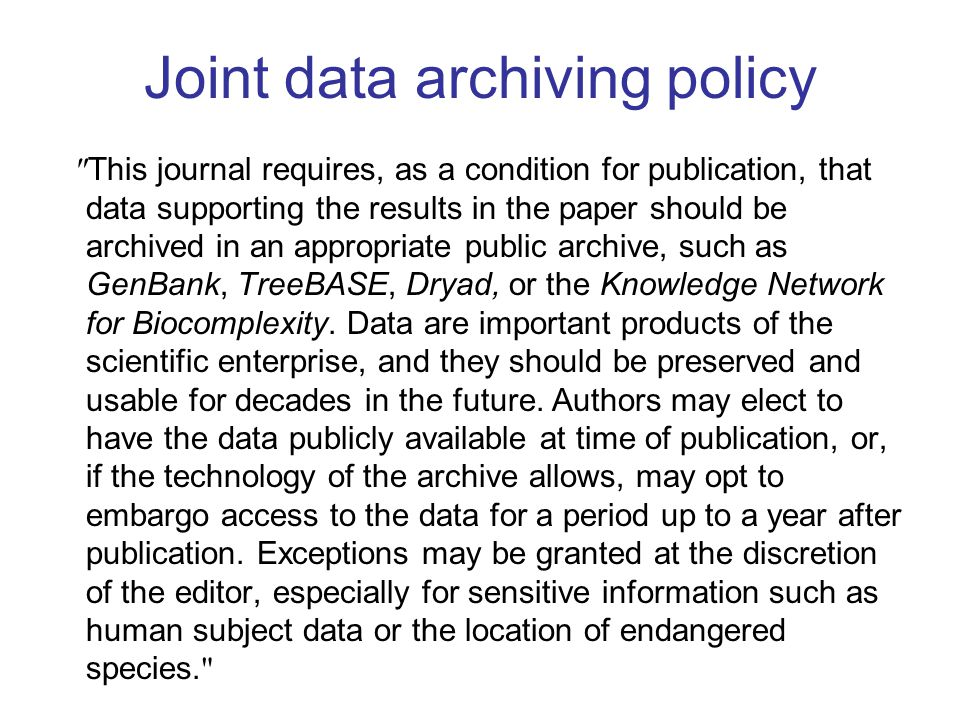 Joint data archiving policy