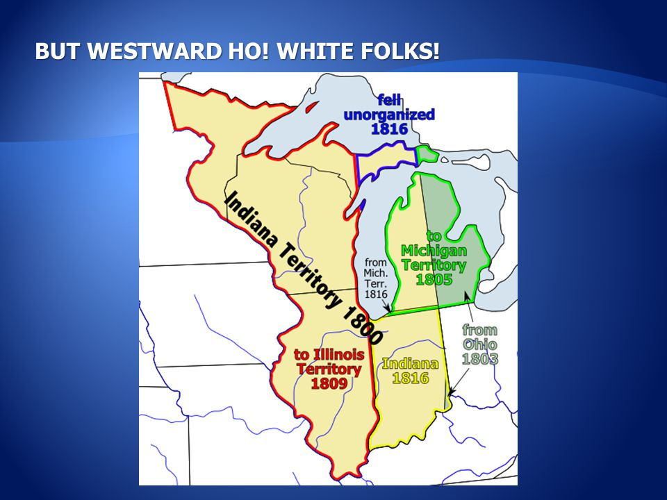 BUT WESTWARD HO! WHITE FOLKS!