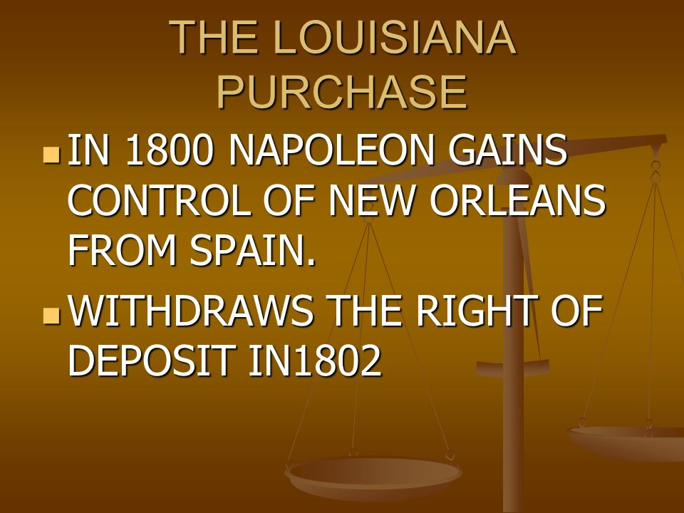 Louisiana Purchase cont' Bought the land from Napoleon Bought the land from Napoleon $15 million $15 million As a strict constructionist, the Constitu