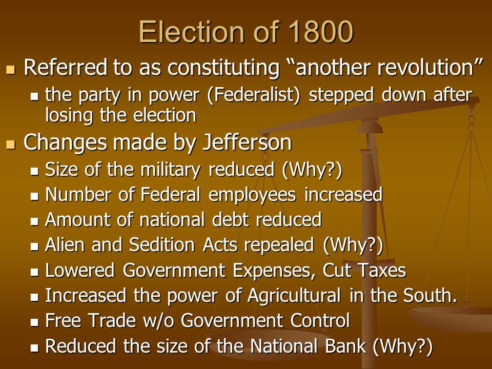 Election of 1800 Thomas Jefferson & Aaron Burr both tie with 73 votes.