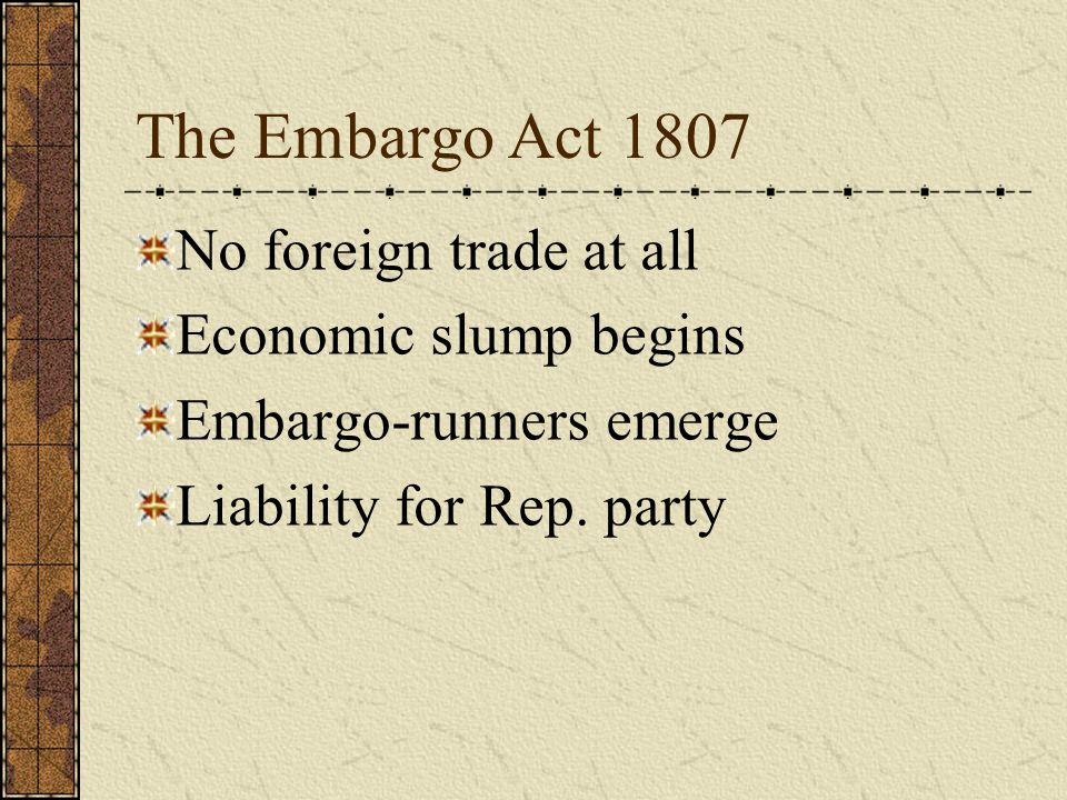 No foreign trade at all Economic slump begins Embargo-runners emerge Liability for Rep. party