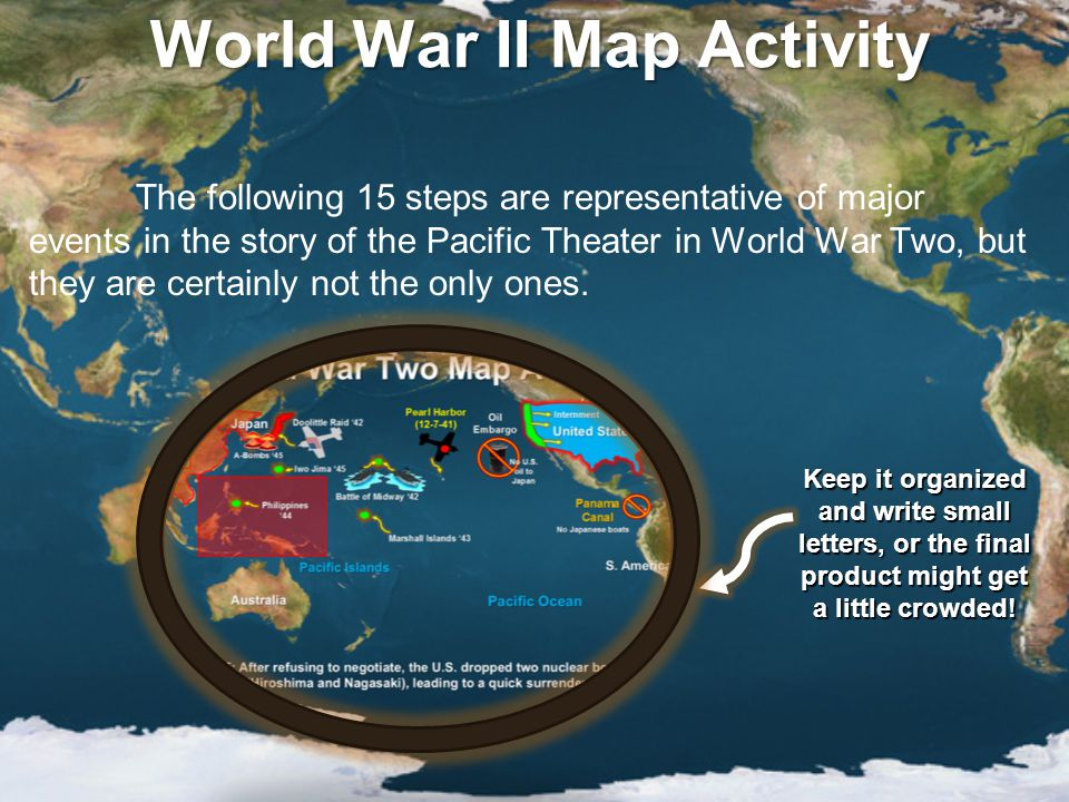 World War II Map Activity Step 11: The Battle of Midway (1942) was a decisive U.S.