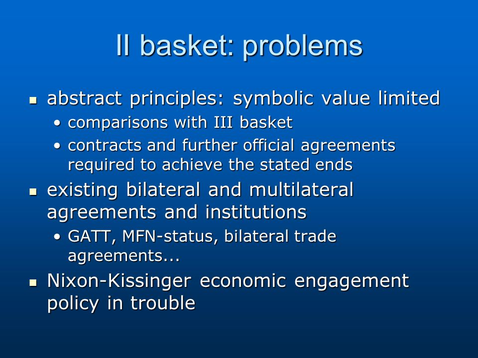 II basket: problems abstract principles: symbolic value limited abstract principles: symbolic value limited comparisons with III basketcomparisons wit