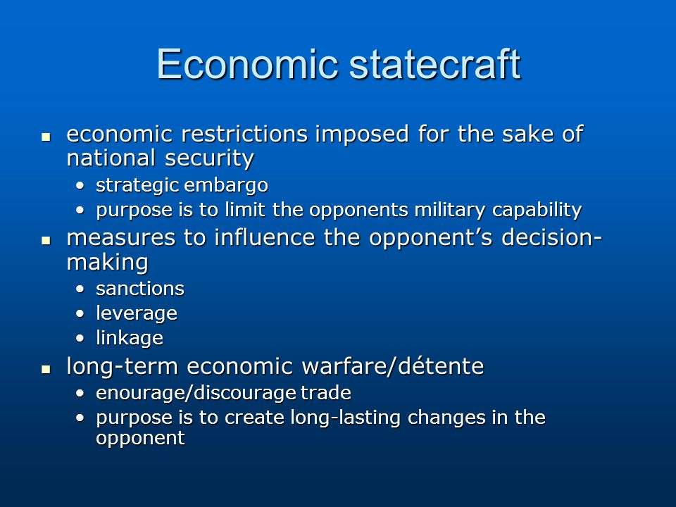 Economic statecraft economic restrictions imposed for the sake of national security economic restrictions imposed for the sake of national security st