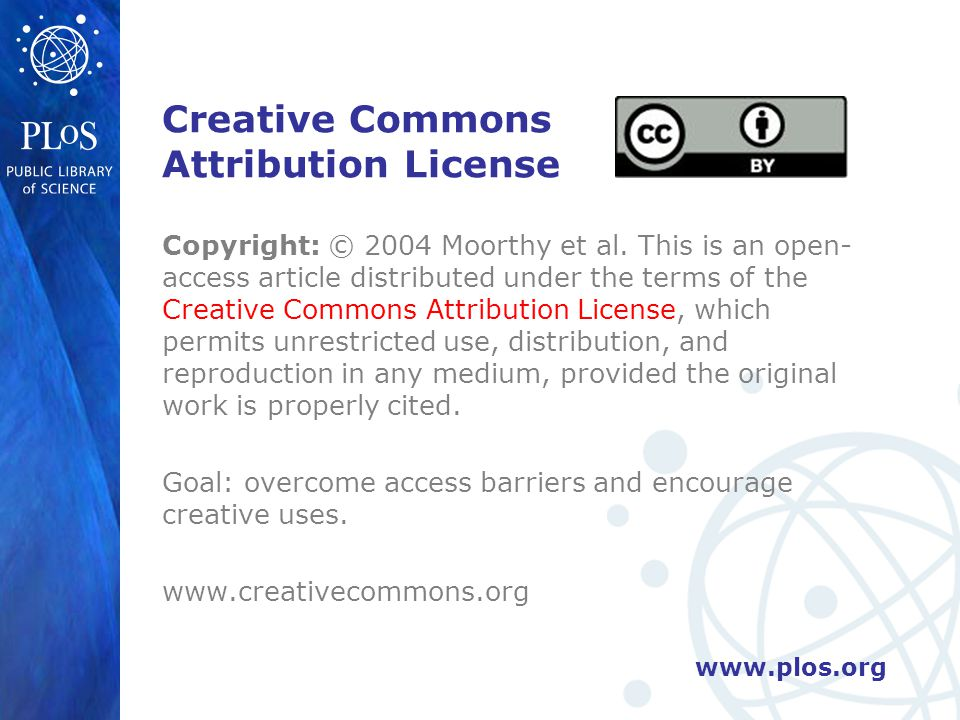 www.plos.org Creative Commons Attribution License Copyright: © 2004 Moorthy et al. This is an open- access article distributed under the terms of the