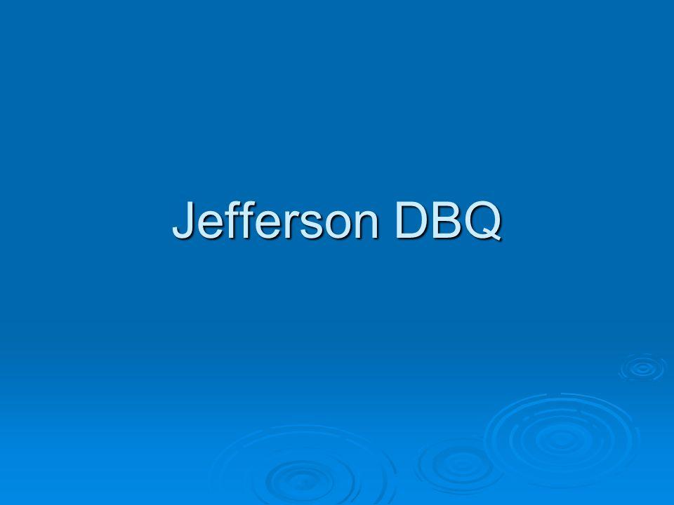 Jefferson DBQ