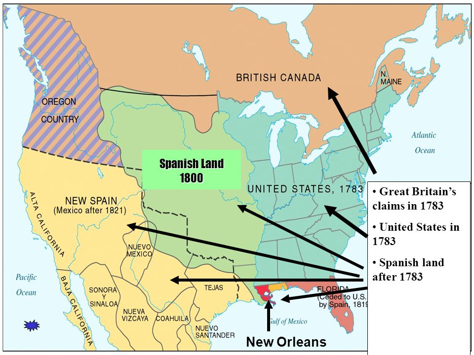 Great Britain's claims in 1783 United States in 1783 Spanish land after 1783 Spanish Land 1800 New Orleans