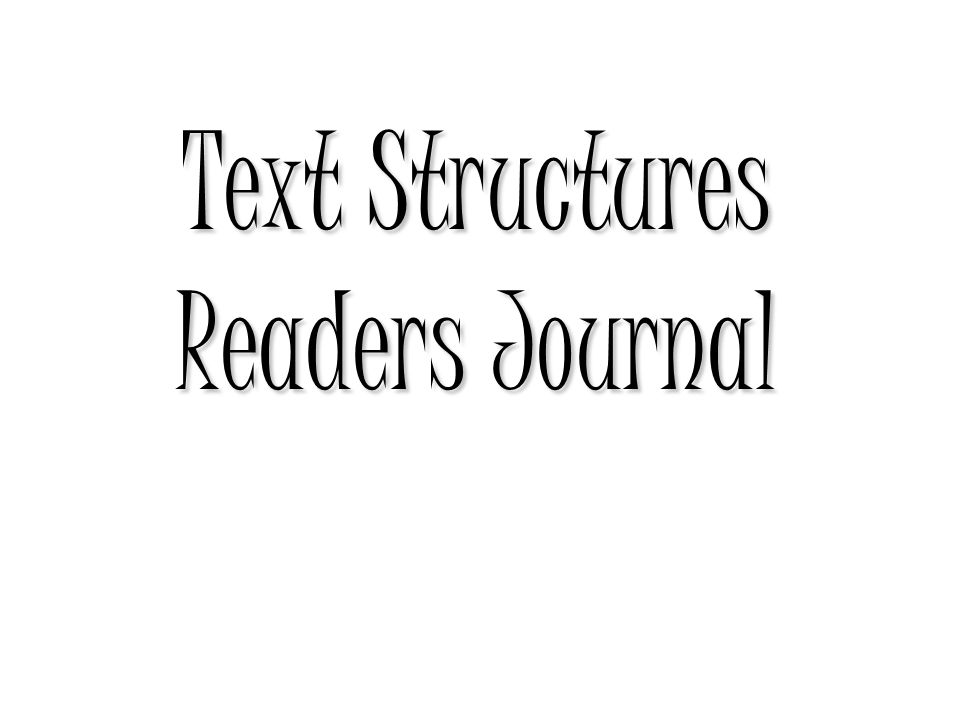 Text Structures Readers Journal