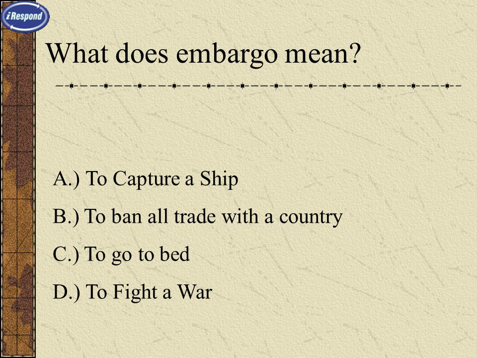 What does embargo mean.