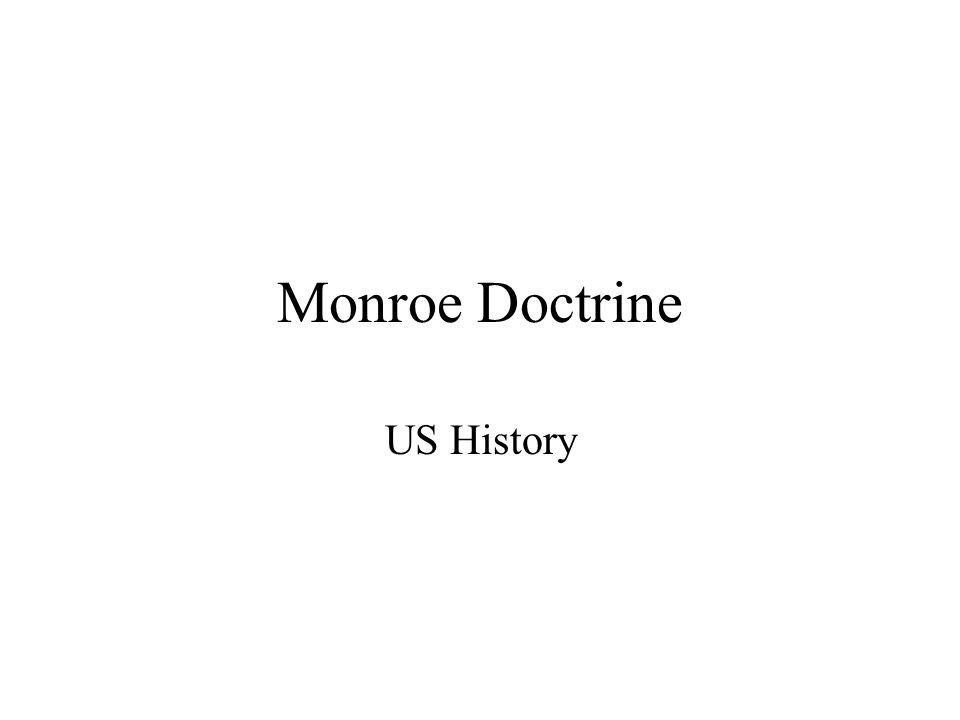 Monroe Doctrine US History