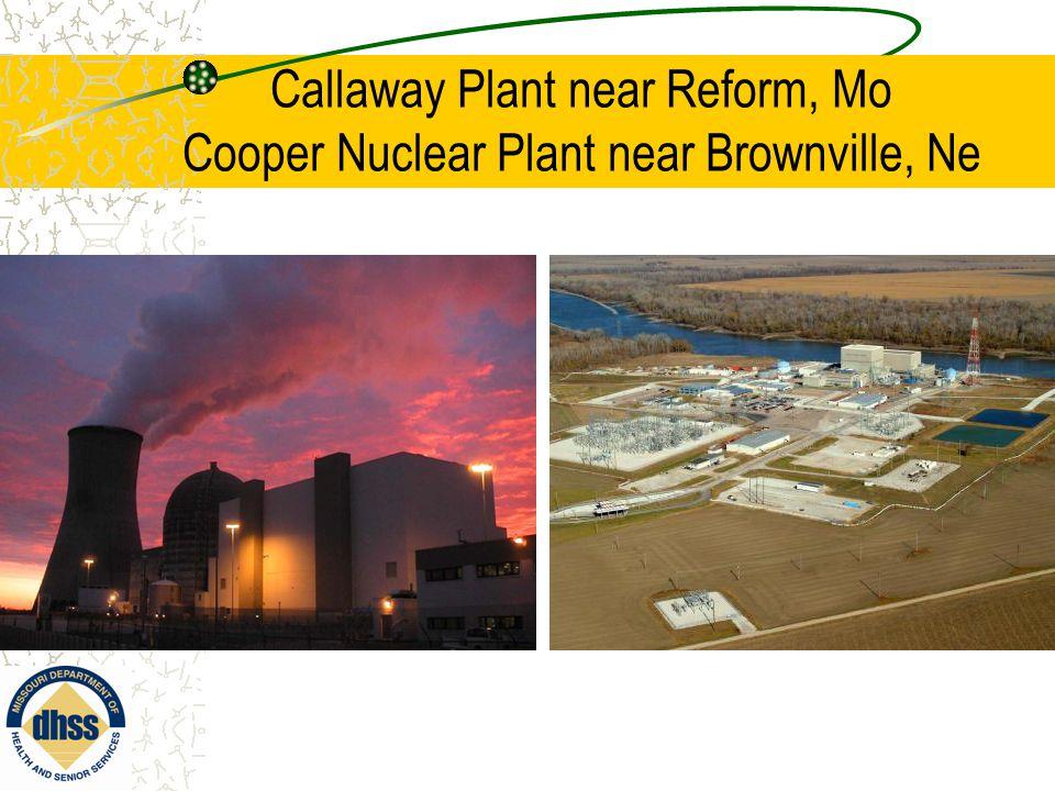 Missouri's Response Radiation Emergency Callaway/Cooper Nuclear Plants THANKS