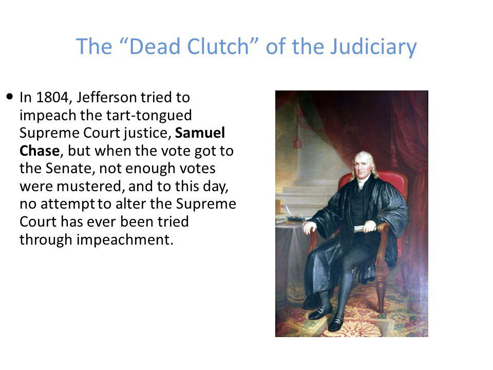 The Dead Clutch of the Judiciary Marbury vs.