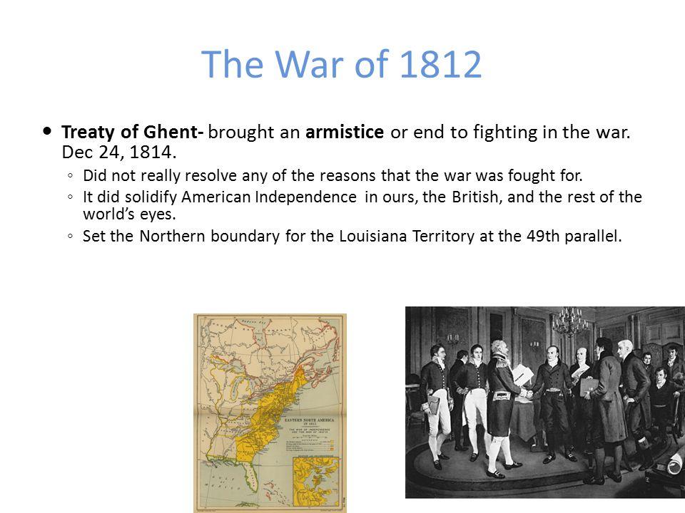 The War of 1812 ◦ The British blockaded most U.S.ports on the east coast.