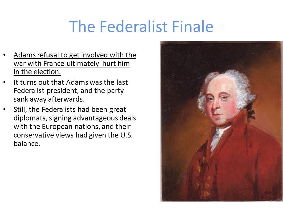 The Jeffersonian Revolution of 1800 The revolution was that (for the first time) there was a peaceful transfer of power; Federalists stepped down from office after Jefferson won and did so peacefully, though not necessarily happily.