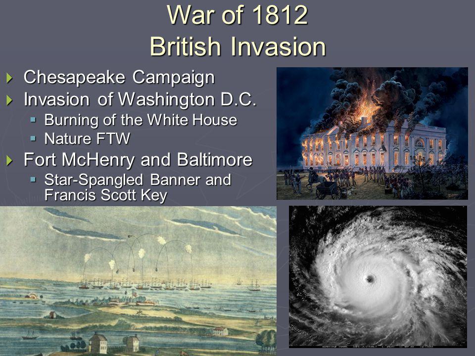 War of 1812 British Invasion  Chesapeake Campaign  Invasion of Washington D.C.
