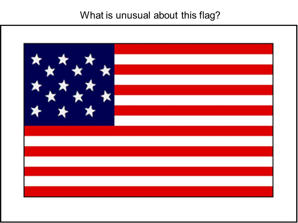 What is unusual about this flag