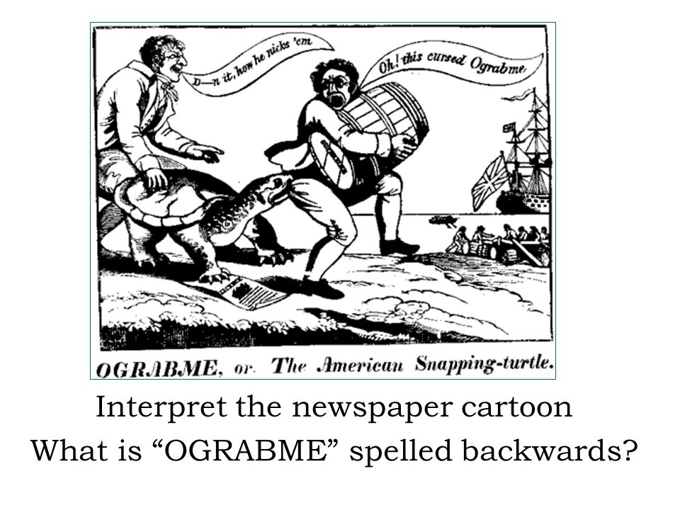 "Interpret the newspaper cartoon What is ""OGRABME"" spelled backwards?"