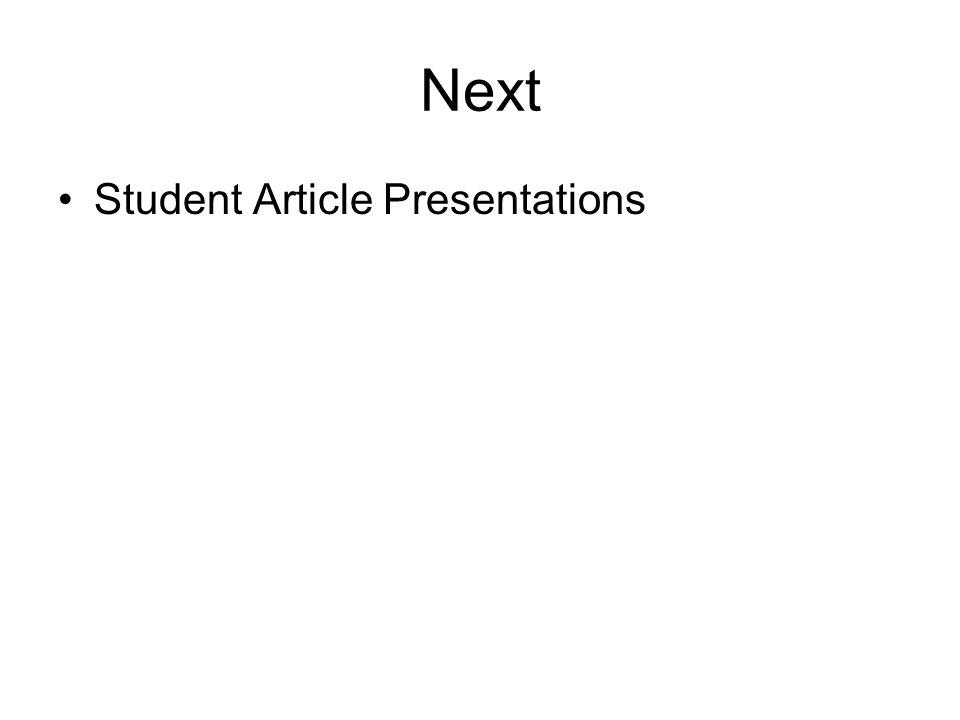 Next Student Article Presentations