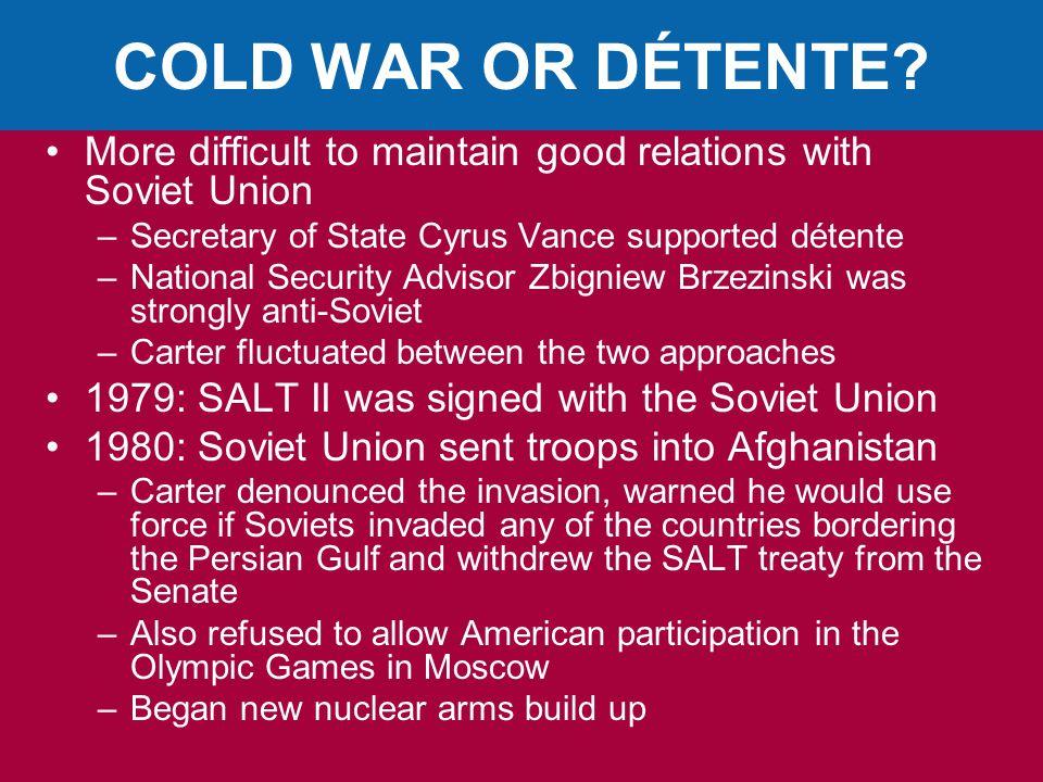 COLD WAR OR DÉTENTE.