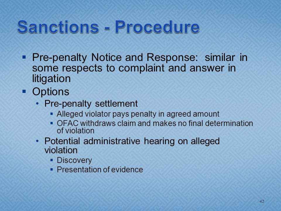  Pre-penalty Notice and Response: similar in some respects to complaint and answer in litigation  Options Pre-penalty settlement  Alleged violator