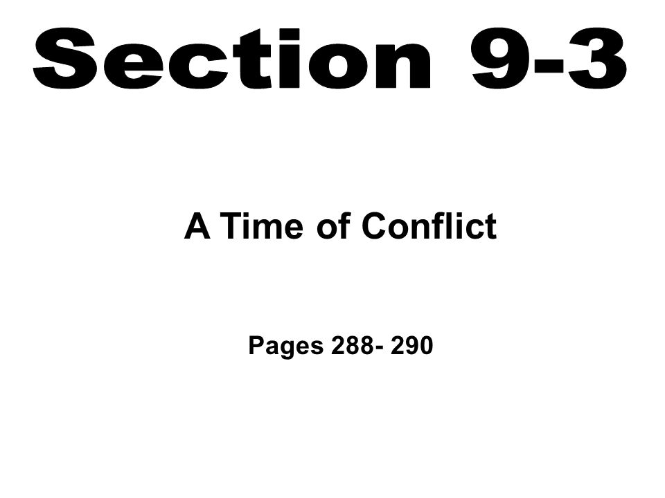 A Time of Conflict Pages 288- 290