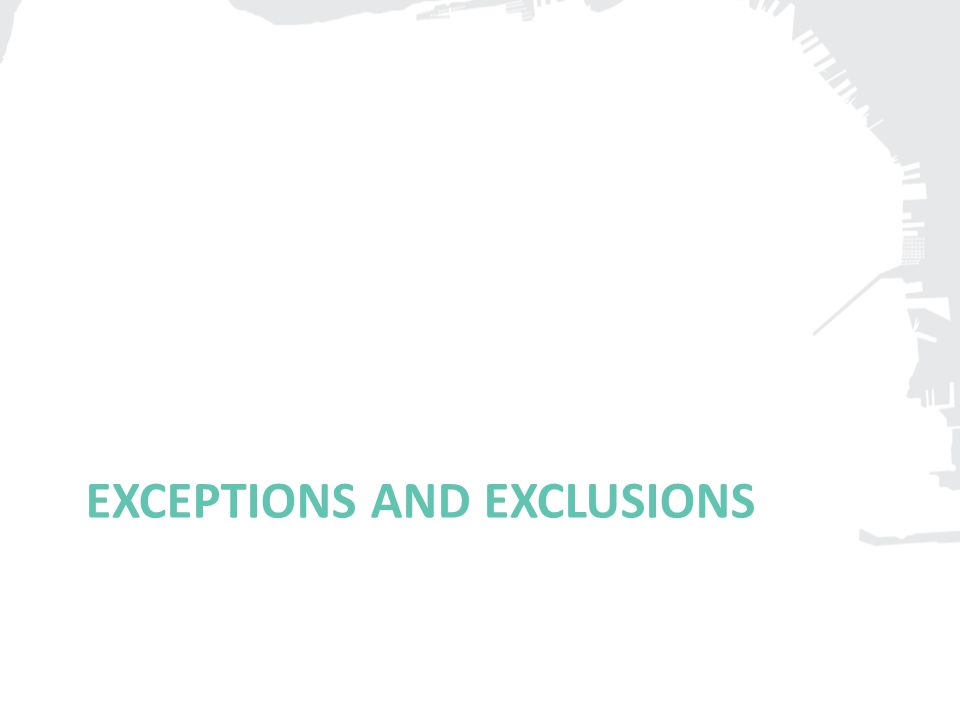 EXCEPTIONS AND EXCLUSIONS
