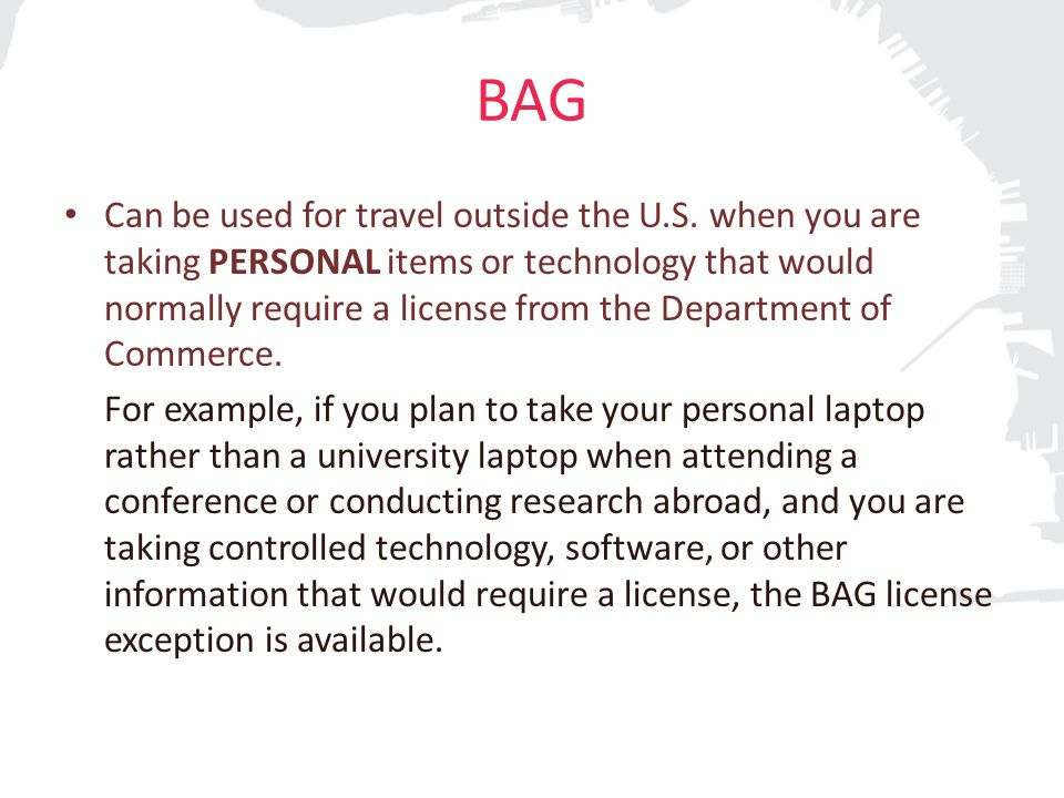 BAG Can be used for travel outside the U.S.