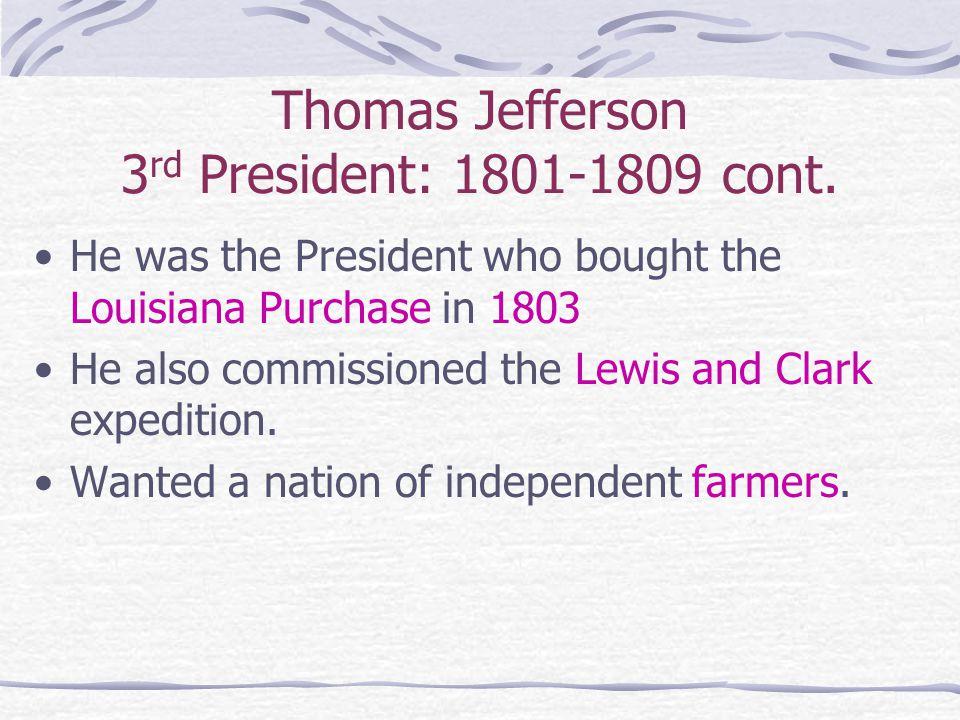 The Two Sides of Thomas Jefferson Thomas Jefferson 3rd President: 1801-1809 Thomas Jefferson 1776 - 1779 What do you observe?