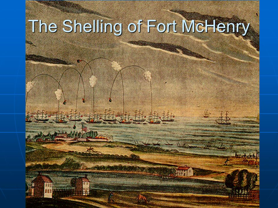 The Shelling of Fort McHenry