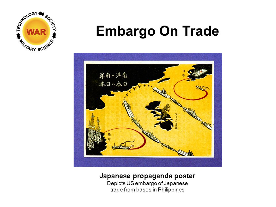 Embargo On Trade Japanese propaganda poster Depicts US embargo of Japanese trade from bases in Philippines