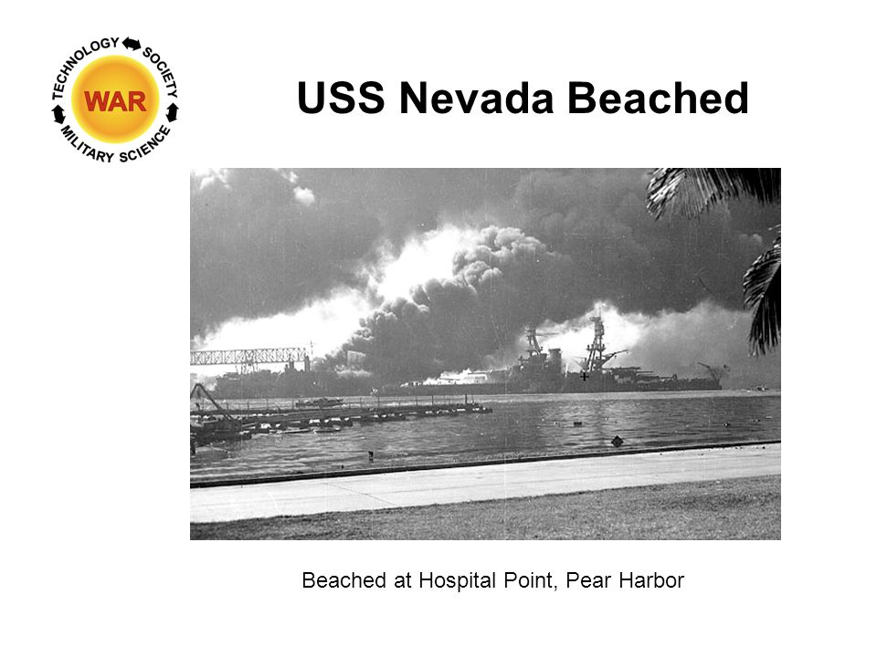 USS Nevada Beached Beached at Hospital Point, Pear Harbor