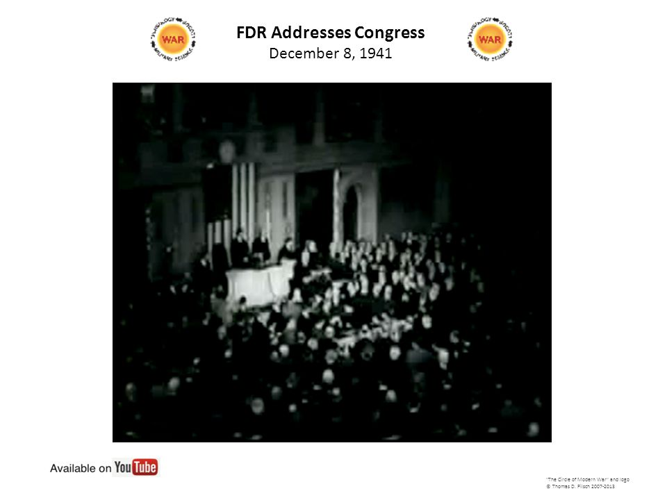 FDR Addresses Congress December 8, 1941 The Circle of Modern War and logo © Thomas D.
