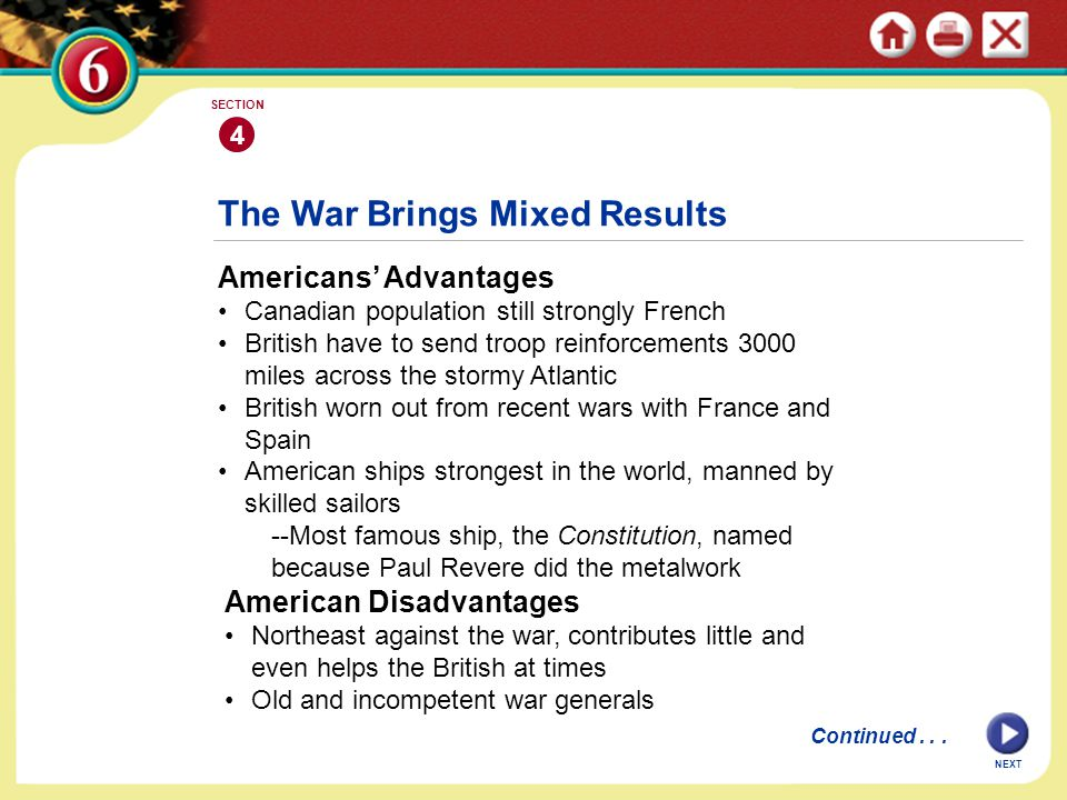 NEXT 4 SECTION The War in Canada Madison (wins landslide presidential election of 1808..Dem-Rep.) chooses war, thinks Britain is crippling U.S.