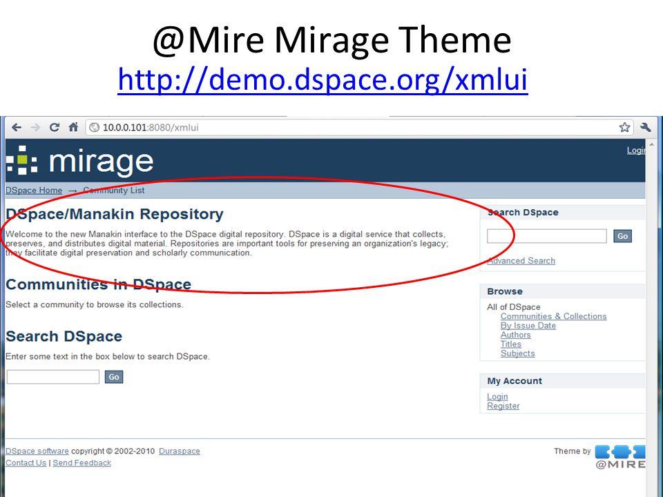 @Mire Mirage Theme http://demo.dspace.org/xmlui