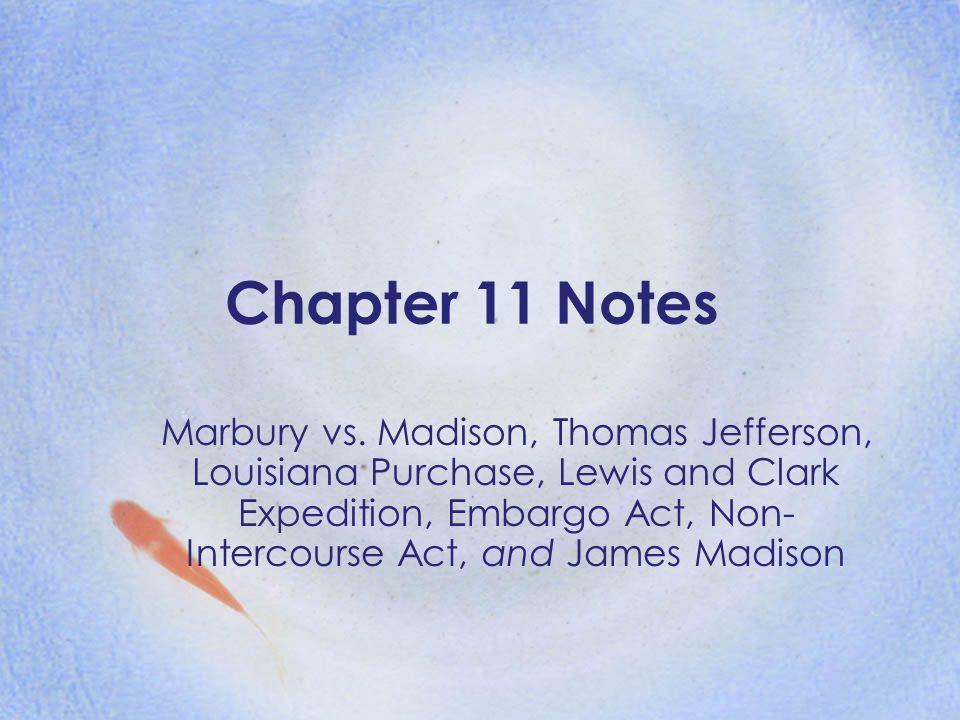 Chapter 11 Notes Marbury vs.