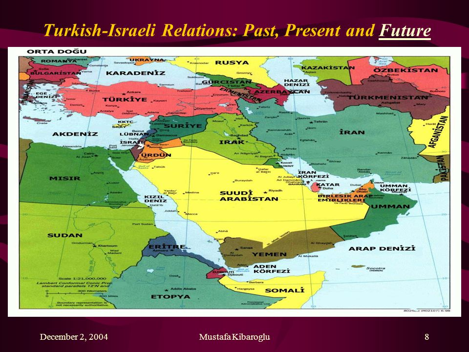 December 2, 2004Mustafa Kibaroglu8 Turkish-Israeli Relations: Past, Present and Future