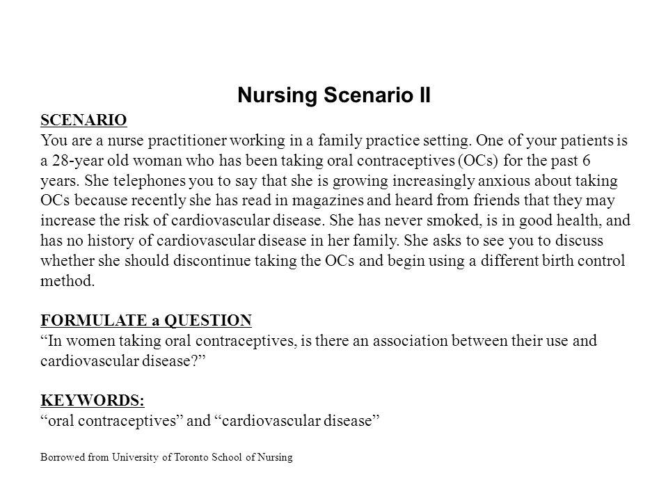 Nursing Scenario II SCENARIO You are a nurse practitioner working in a family practice setting.