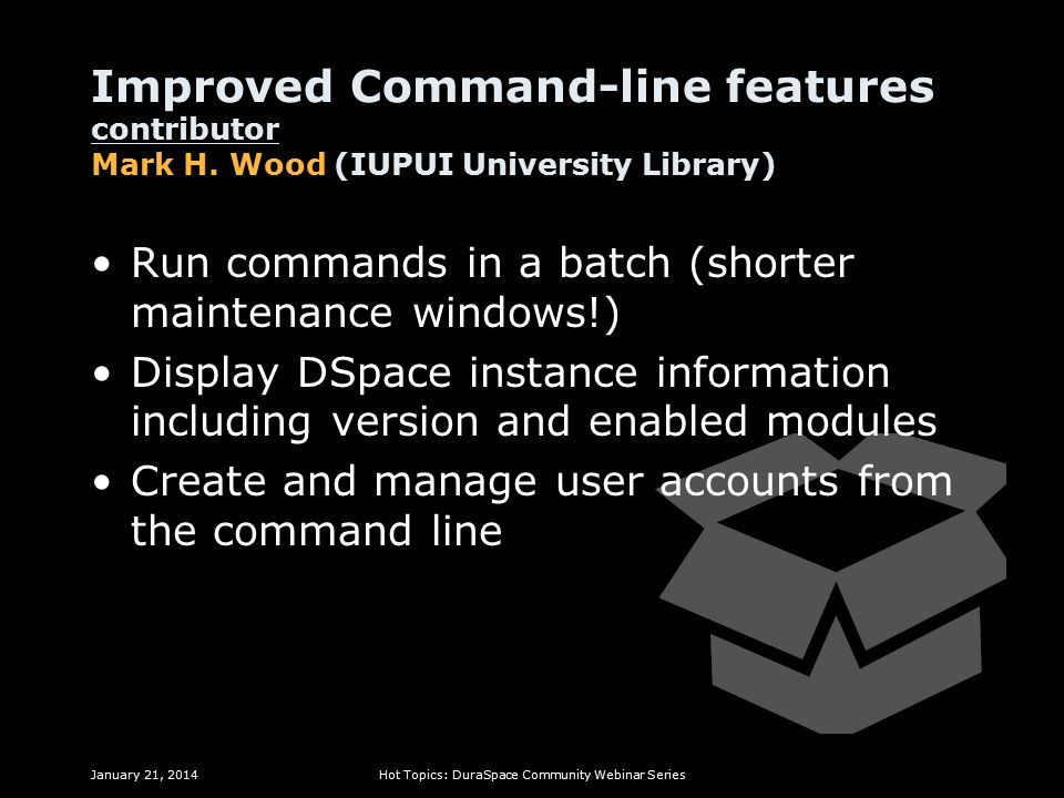 Improved Command-line features contributor Mark H.
