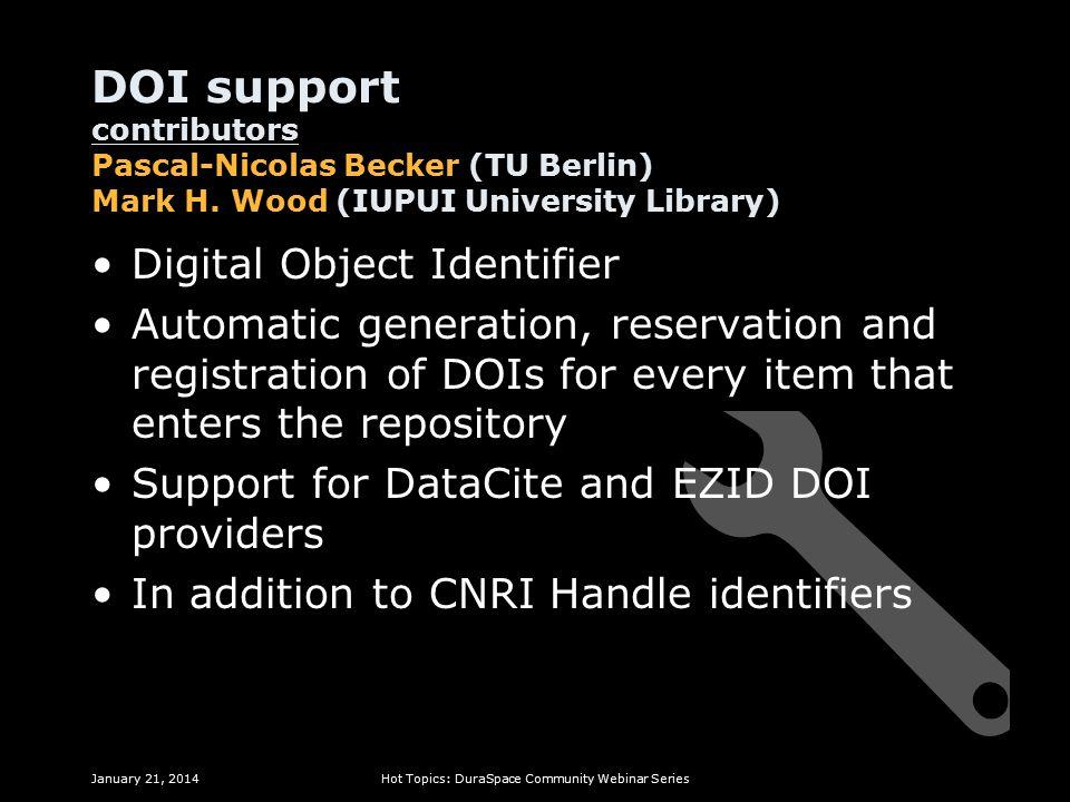DOI support contributors Pascal-Nicolas Becker (TU Berlin) Mark H.