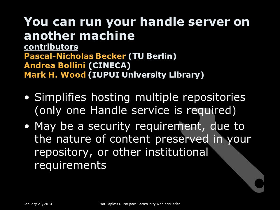 You can run your handle server on another machine contributors Pascal-Nicholas Becker (TU Berlin) Andrea Bollini (CINECA) Mark H.